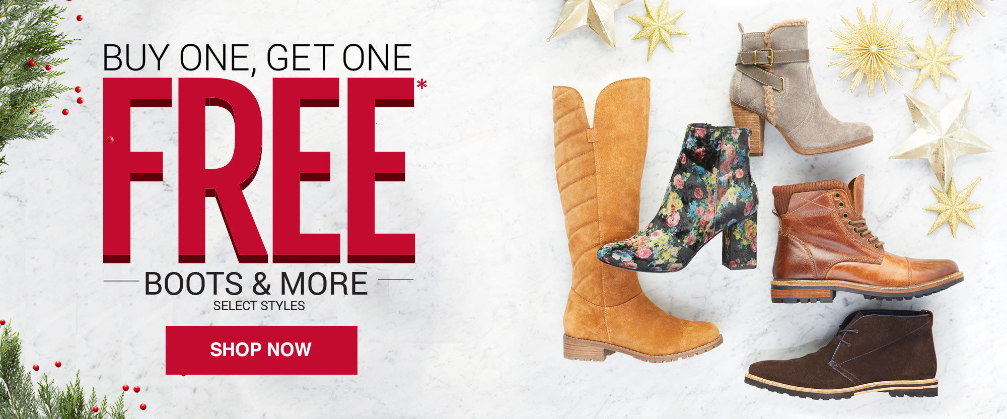 BUY ONE, GET ONE FREE BOOTS AND MORE!